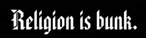 religion_is_bunk_bumper_sticker-r692e2b5ac9a54586b39e5e568e1b5614_v9wht_8byvr_630